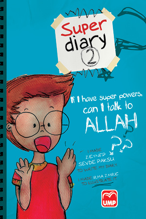 Super Diary 2 (I Have Sup Pow Can I Talk To Allah