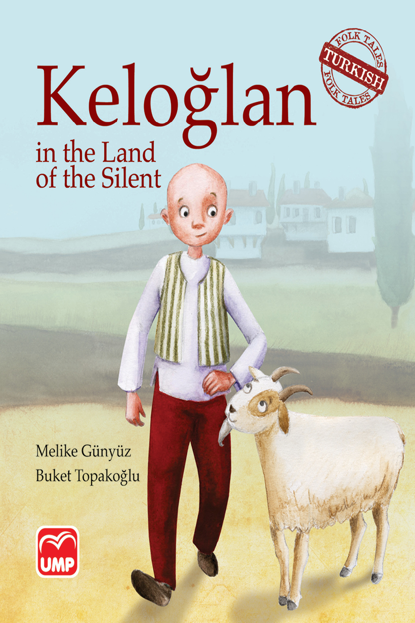 Keloglan In The Land Of The Sılent